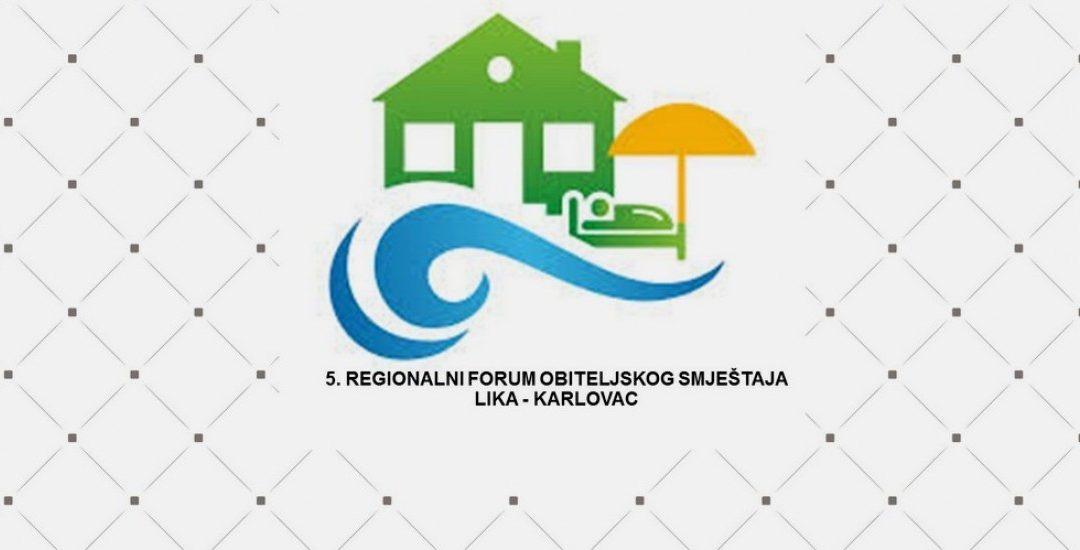 Otvorene prijave za 5. regionalni Forum obiteljskog smještaja za regiju Lika-Karlovac